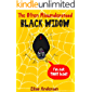 The Often Misunderstood Black Widow – A Bedtime Story Picture Book for Kids Ages 3-5 years and above : A fun interactive book for learning about black widow spiders
