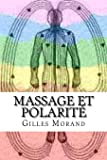 Massage et polarité: Equilibre corps- émotions-mental
