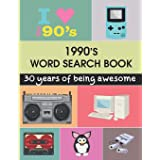 1990's Word Search Book: Have Fun With These Word Search Puzzles Themed Around The 90s For Adults.