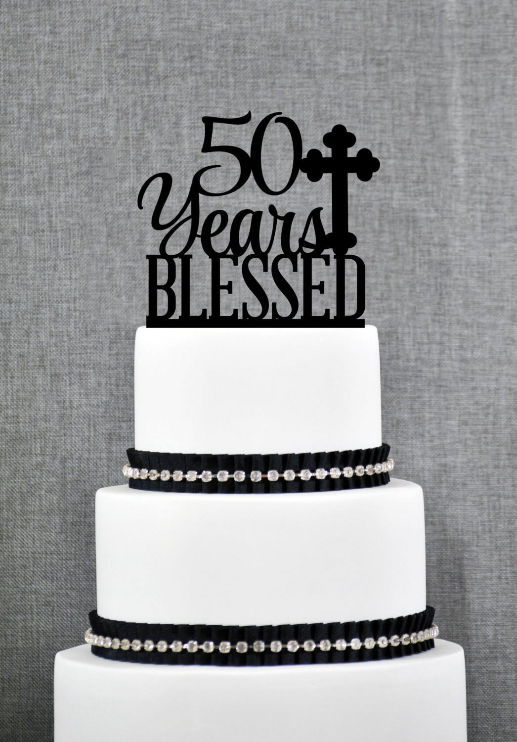 Amazon 50 Years Blessed Cake Topper For Men Classy 50th Birthday Gift Anniversary Party Decorations Kitchen