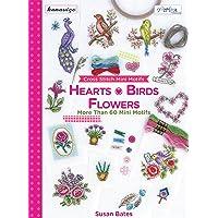 Kalpler, Kuşlar ve Çiçekler: Kanaviçe Mini Motifler 60'tan Fazla Mini Motif