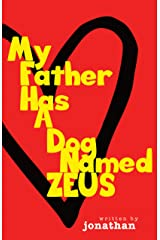 My Father Has A Dog Named Zeus Kindle Edition