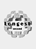 The Longest Second: Much Ado About N