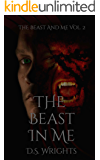 The Beast In Me (The Beast And Me Book 2)