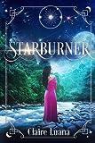 Starburner (Moonburner Cycle)