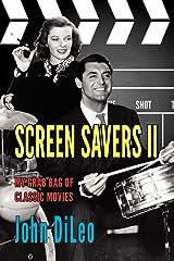 Screen Savers II: My Grab Bag of Classic Movies Paperback