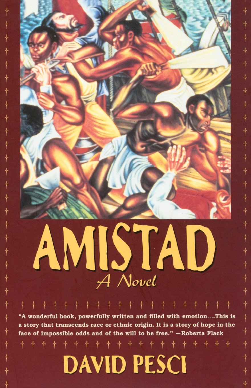 Amazon com: Amistad - A Novel (9781569247037): David Pesci