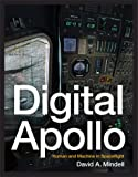 Digital Apollo: Human and Machine in Spaceflight (The MIT Press)
