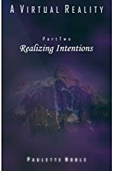 Realizing Intentions (A Virtual Reality Book 2) Kindle Edition