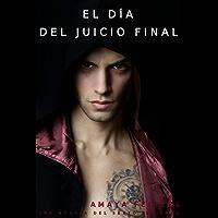 El día del juicio final: Una novela del sexto infierno
