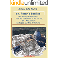 St Peter's Basilica.: The History of the Basilica