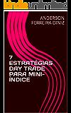 7 ESTRATÉGIAS DAY TRADE PARA MINI-ÍNDICE
