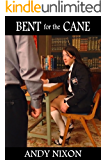 Bent for the Cane: five schoolgirl spanking tales