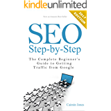 SEO Step-by-Step - The Complete Beginner's Guide to Getting Traffic from Google (English Edition)
