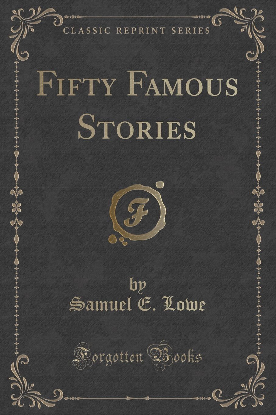 Download Fifty Famous Stories (Classic Reprint) PDF