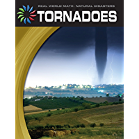 Tornadoes (21st Century Skills Library: Real World Math)