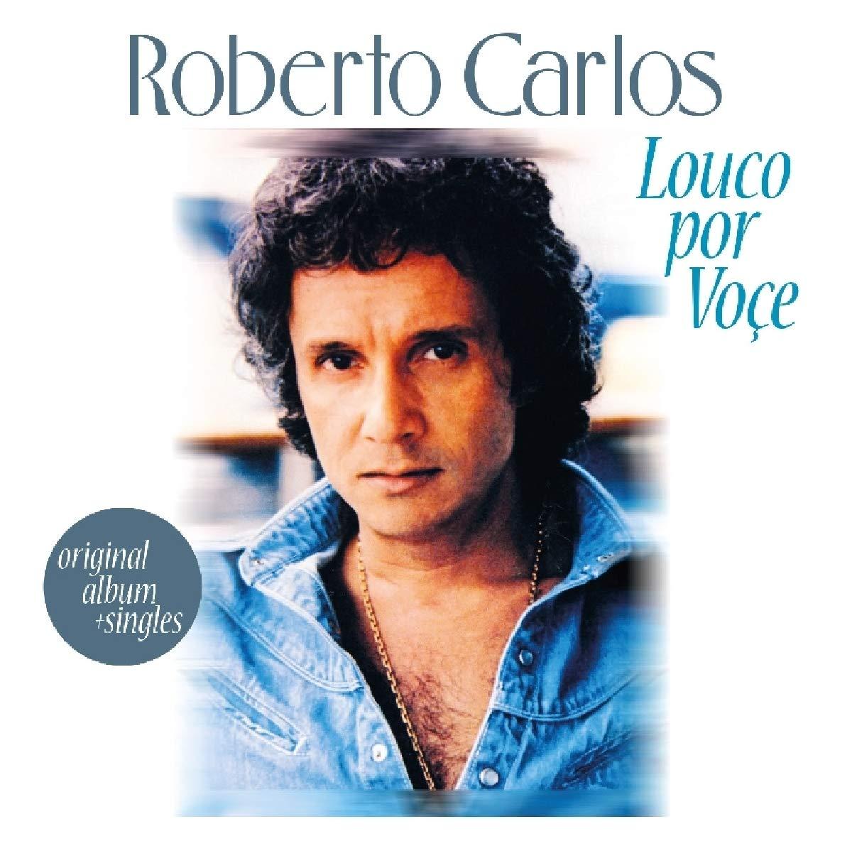 CD : Roberto Carlos - Louco Por Voce (Holland - Import)