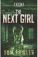 The Next Girl: A C.T. Ferguson Crime Novel (The C.T. Ferguson Mystery Novels) Paperback