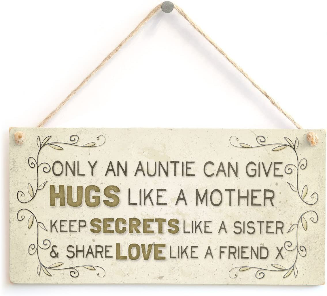 """Meijiafei Only an Auntie can give hugs Like a Mother Keep Secrets Like a Sister & Share Love Like a Friend x - Beautiful Home Accessory Gift Sign for Aunt 10""""x5"""""""