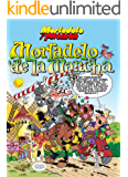 Mortadelo y Filemón. Mortadelo de la Mancha (NB NO FICCION)