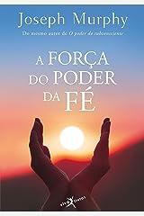 A força do poder da fé eBook Kindle