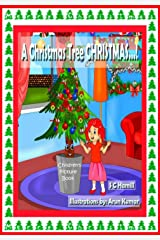 A Christmas Tree CHRISTMAS: Picture book for kids Kindle Edition