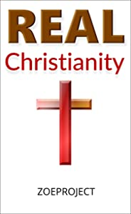 Real Christianity: Keeping the Faith in a Post-Christian World