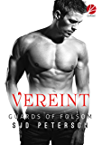 Guards of Folsom: Vereint