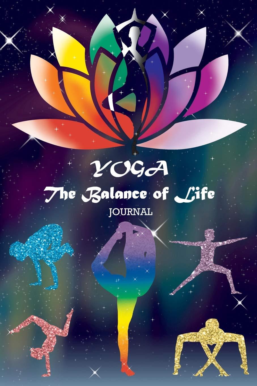 YOGA The Balance of Life Journal: 05 - Yoga Journal for ...