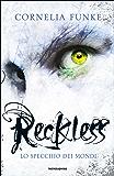 Reckless: Lo specchio dei mondi (I Grandi)