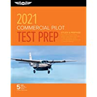 Commercial Pilot Test Prep 2021: Study & Prepare: Pass your test and know what is essential to become a safe, competent…