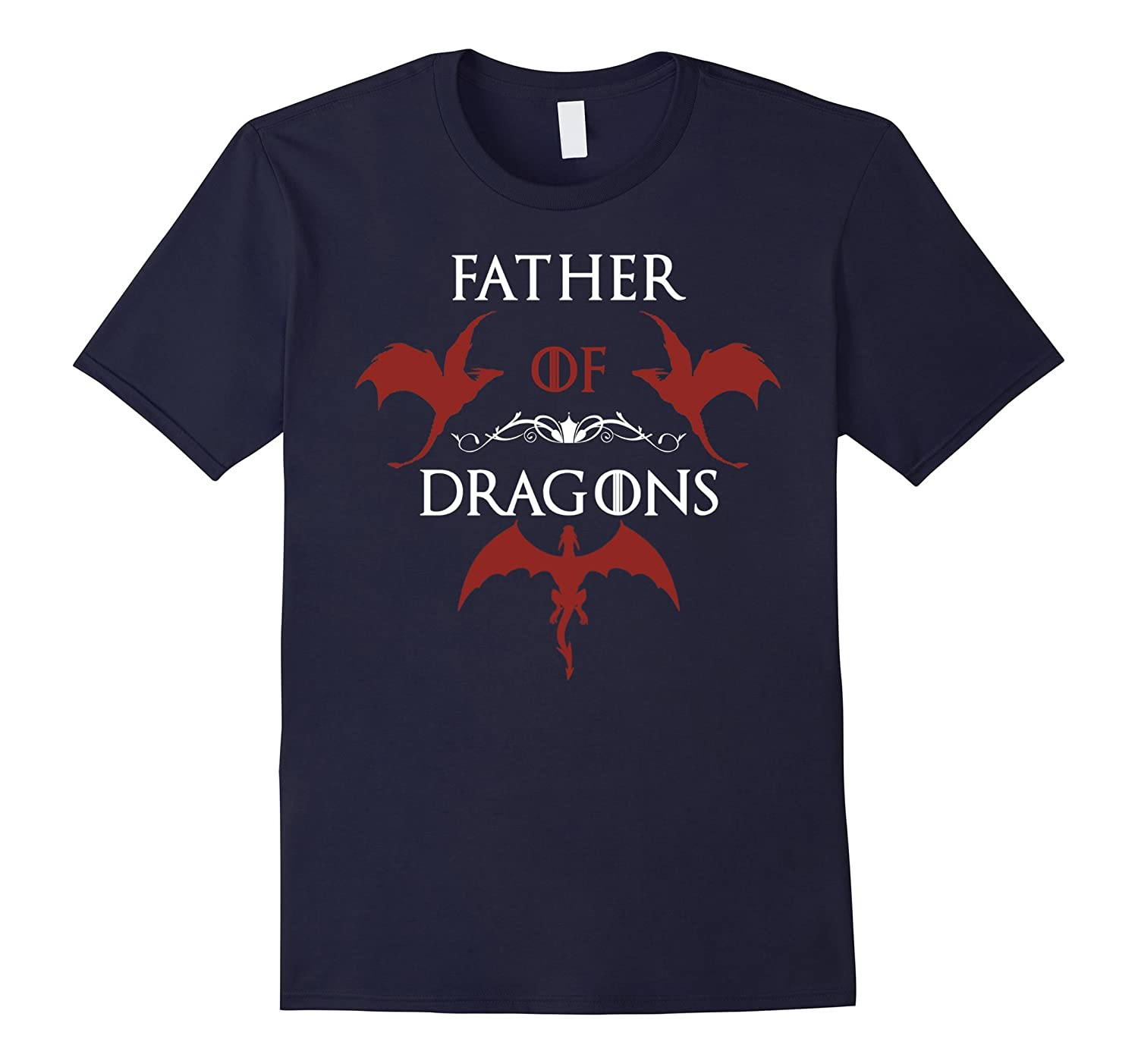 Cool Father of Dragons T Shirts Father Day 2017 shirt gift-TH