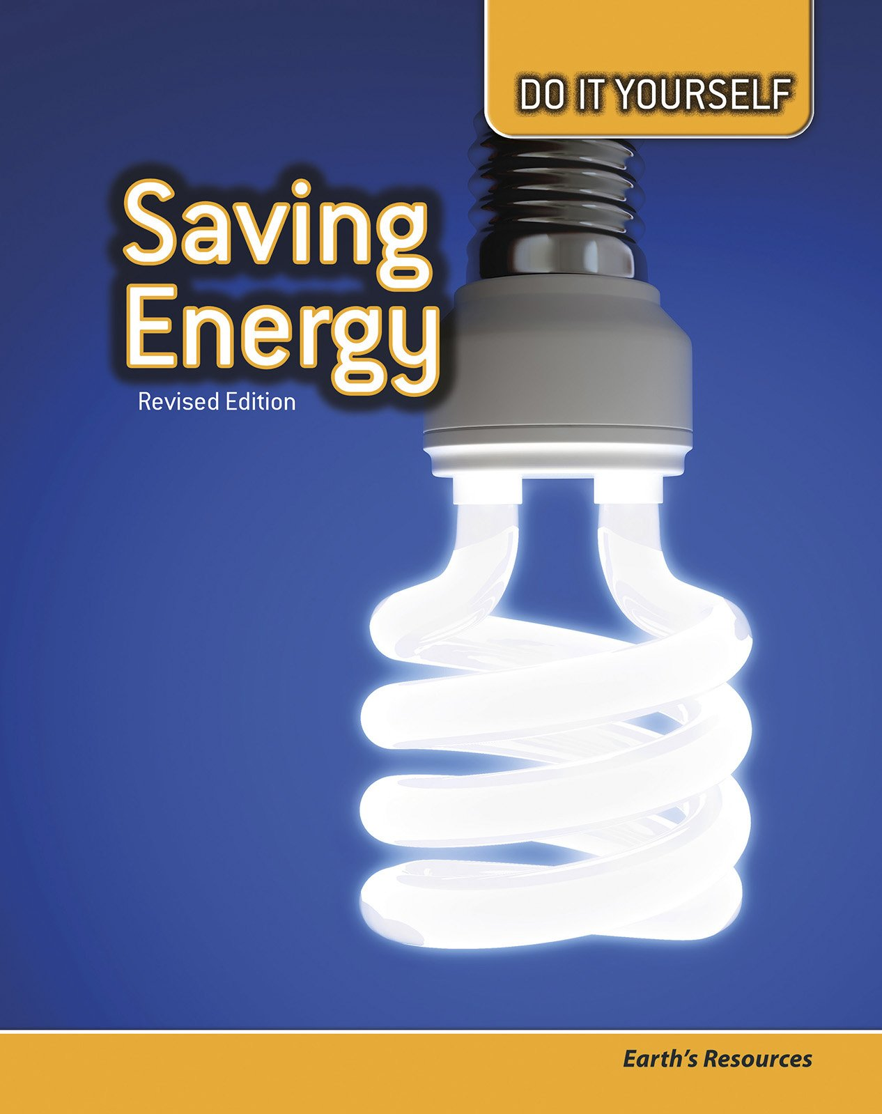 Read Online Saving Energy: Earth's Resources (Do It Yourself) PDF