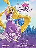 Disney. Clássicos Ilustrados. Enrolados