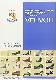 Amazon.it  Storia di 10.000 aeroplani. L aeronautica militare ... c5242fc56ca