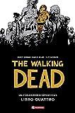 Una storia horror di sopravvivenza. The walking dead: 4