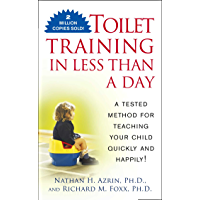 Toilet Training in Less Than a Day (English Edition)