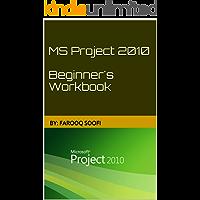 MS Project 2010 Beginner's Workbook