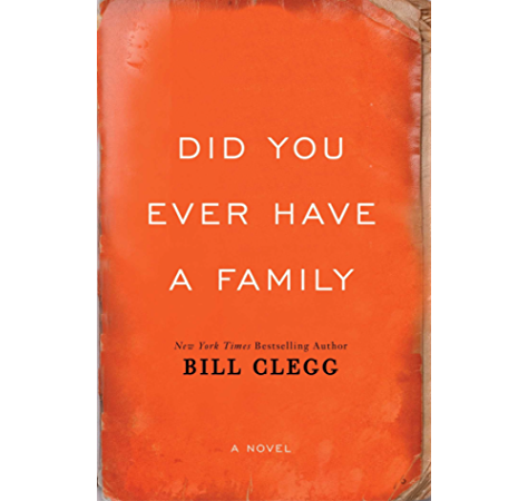 Did You Ever Have A Family Kindle Edition By Clegg Bill Literature Fiction Kindle Ebooks Amazon Com