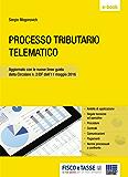 Processo tributario telematico: Aggiornato con le nuove linee guida della Circolare n. 2/DF dell'11 maggio 2016