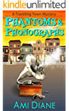 Phantoms and Phonographs (A Traveling Town Mystery, Book 4)