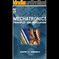 Mechatronics : Principles and Applications
