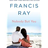 Nobody But You: A Grayson Friends Novel
