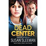 Dead Center: (Truth Seekers Book 5)