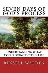Seven Days of God's Process Paperback