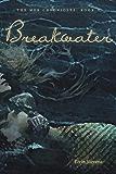 Breakwater (The Mer Chronicles Book 2)