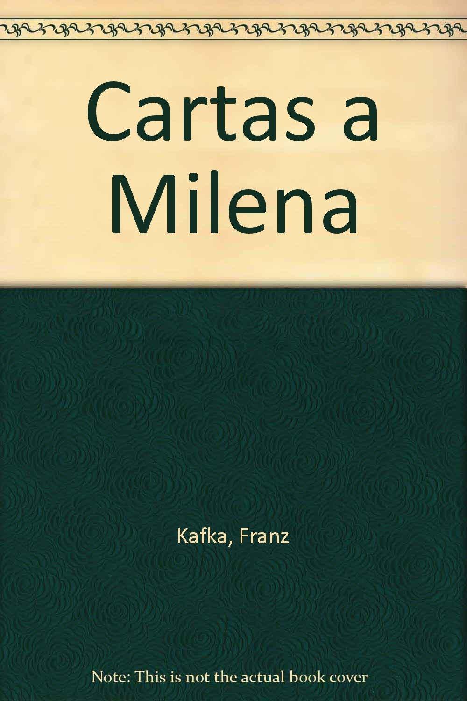 Cartas a Milena: Amazon.es: Franz Kafka: Libros
