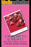 Someone to Love You (Back Down Memory Lane Series)