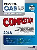 Passe na OAB. 1ª Fase FGV. Completaço. Teoria Unificada e Questões Comentadas