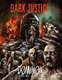 Dark Justice: Dominion: Dominion